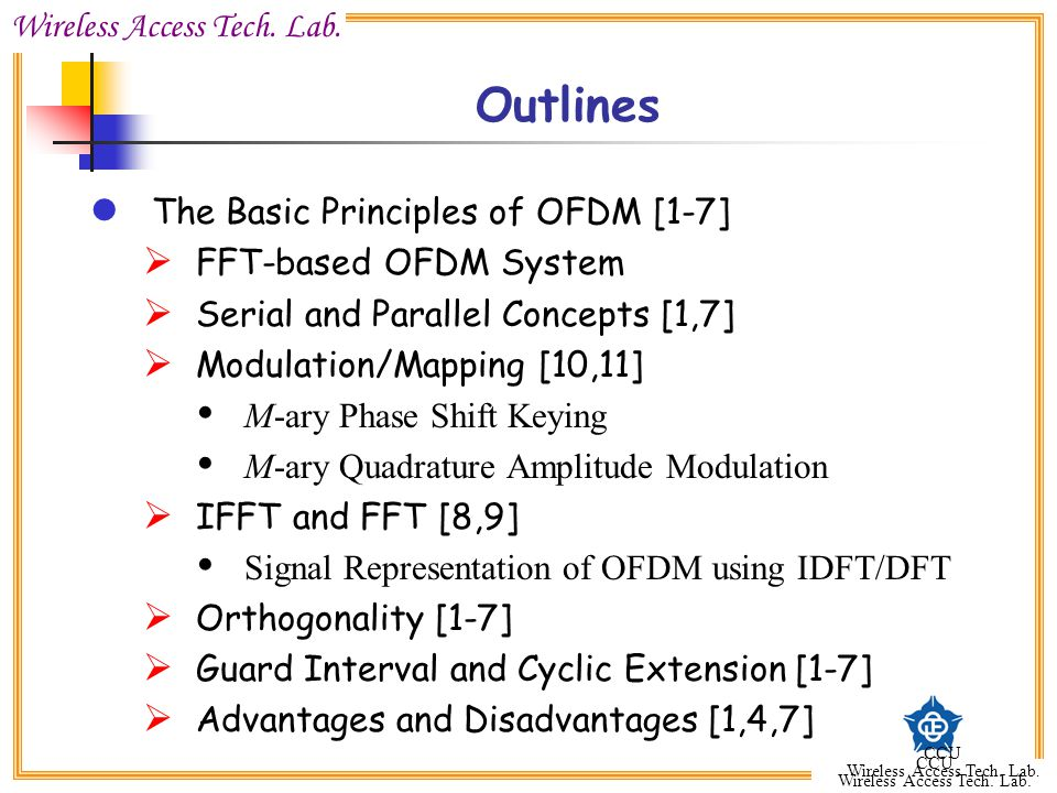 Outlines The Basic Principles of OFDM [1-7] FFT-based OFDM System